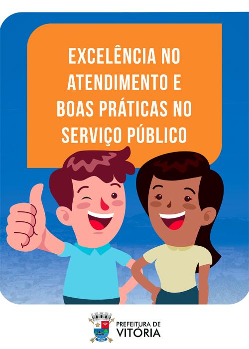 Excelência no Atendimento e Boas Práticas no Serviço Público